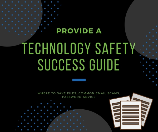Provide a technology safety success guide