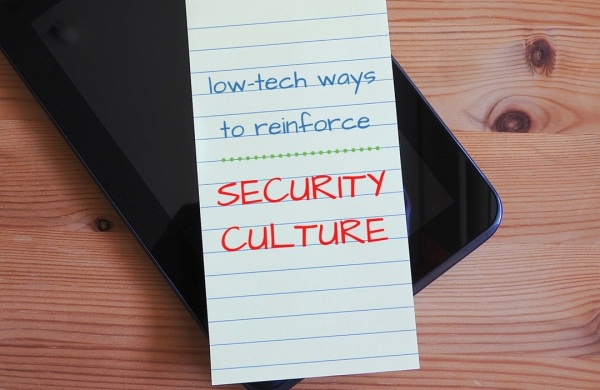 Low tech ways to reinforce security culture