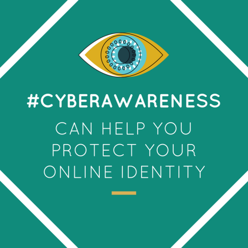 Cyber awareness can help you protect your online identity