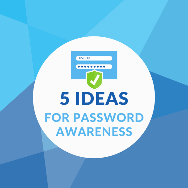 Ideas for password awareness