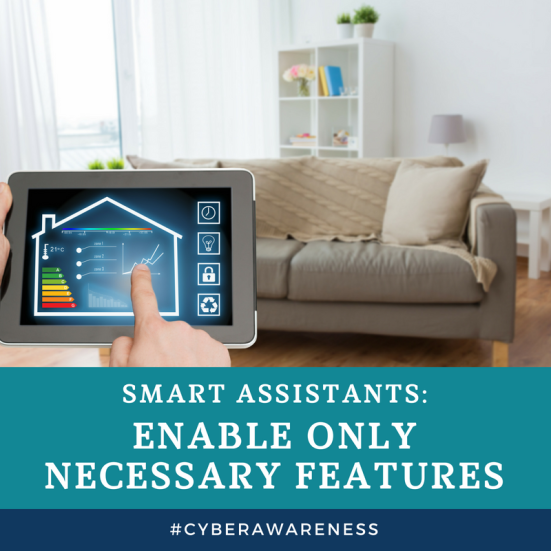Enable only necessary features on your smart assistants