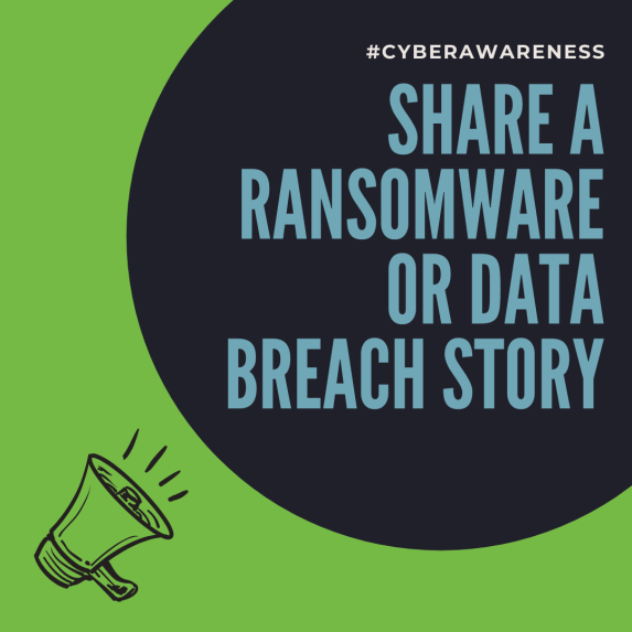 Share a ransomware or data breach story