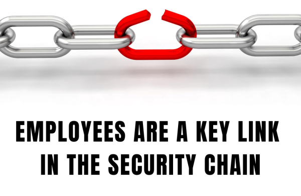 Employees are a key link in the security chain